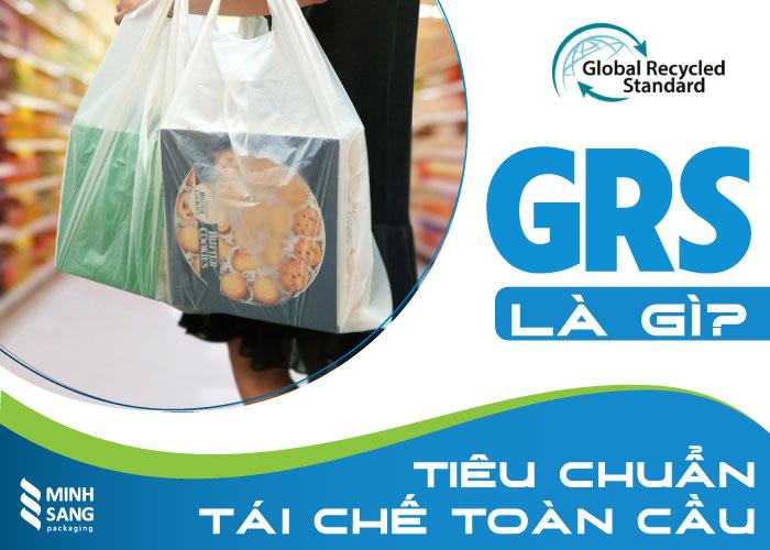 GRS là gì, tiêu chuẩn tái chế toàn cầu