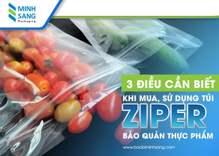3 điều cần biết khi mua, sử dụng túi Zipper bảo quản thực phẩm-1