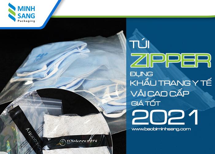 Túi Zipper đựng khẩu trang y tế, vải cao cấp, giá tốt 2021