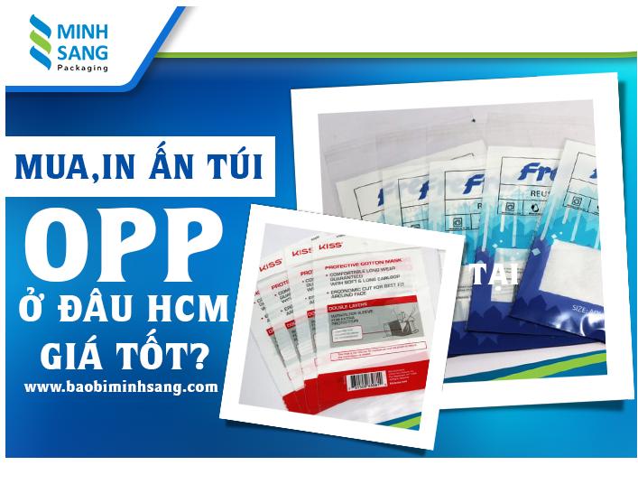 Túi OPP mua ở đâu giá rẻ, chất lượng tốt tại TPHCM?