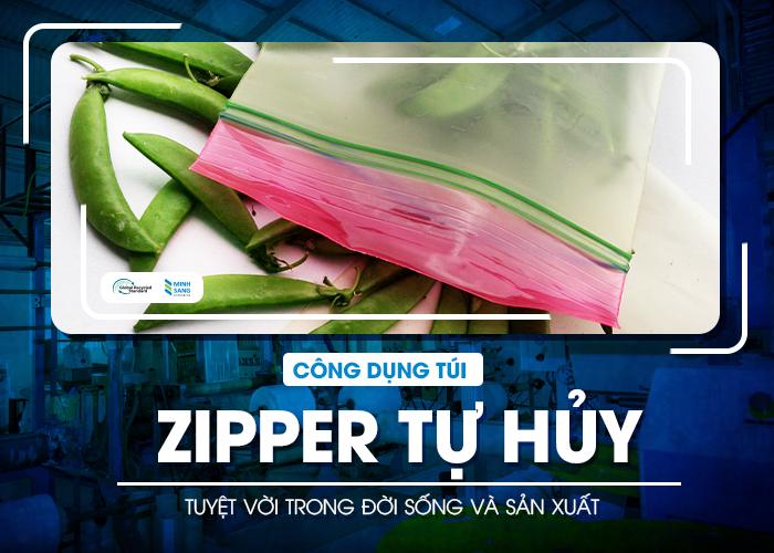 Công dụng túi zipper tự hủy tuyệt vời trong đời sống và sản xuất