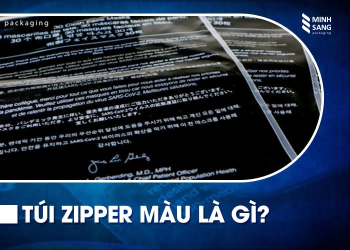 Túi zipper màu là gì?