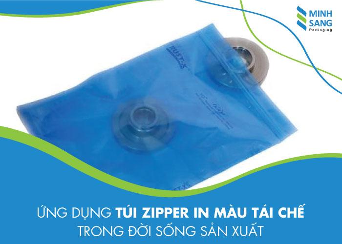 Ứng dụng túi zipper in màu tái chế trong đời sống sản xuất