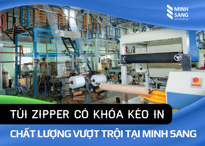 túi zipper có khóa kéo được in ấn chất lượn tại Minh Sang