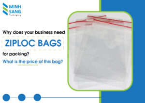 Why does your business need ziploc bags for packing? What is the price of this bag?